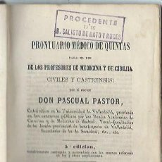 Libros antiguos: PRONTUARIO MÉDICO DE QUINTAS, DON PASCUAL PASTOR, VALLADOLID IMP DE LUCAS GARRIDO 1865. Lote 43717931