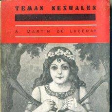 Libros antiguos: TEMAS SEXUALES - MARTIN DE LUCENAY : EL MATRIMONIO (1934). Lote 43881143