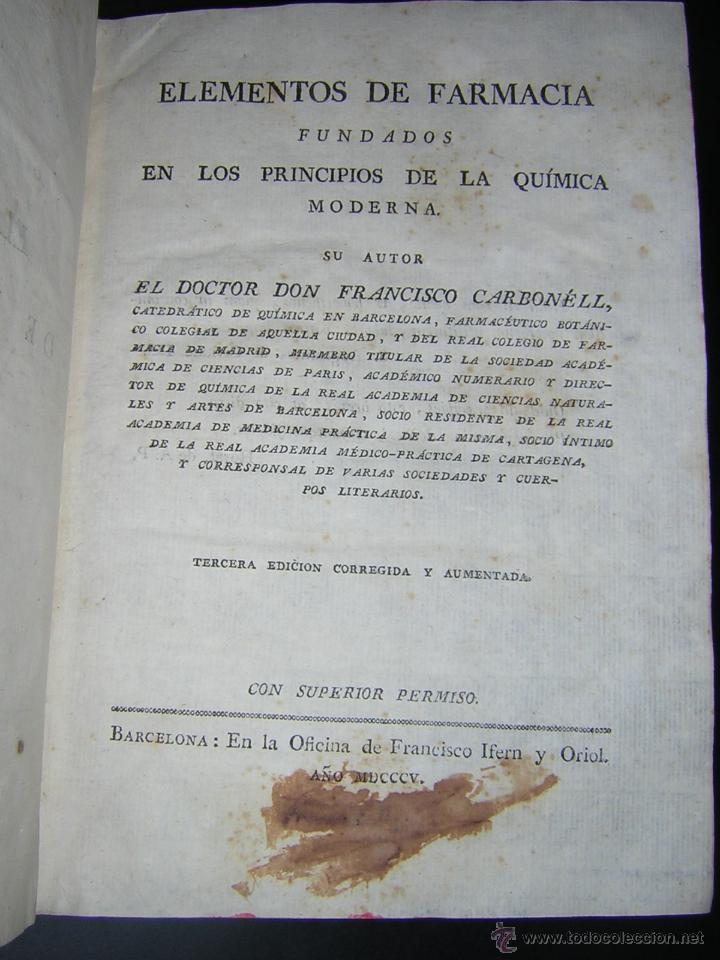 Libros antiguos: 1805 - FRANCISCO CARBONELL - ELEMENTOS DE FARMACIA FUNDADOS EN LA QUIMICA MODERNA - Foto 2 - 43908285