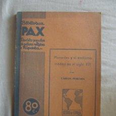 Libros antiguos: MONARDES Y EL EXOTISMO EN EL SIGLO XVI POR CARLOS PEREYRA. Lote 43942863
