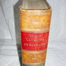 Libros antiguos: LA OFICINA DE FARMACIA ESPAÑOLA, SEGUN DORVAULT, 1891/1895 -11 AL 15 SUPLEMENTOS. Lote 43978596