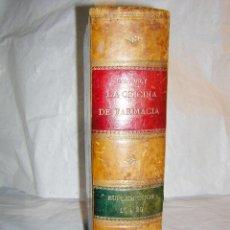 Libros antiguos: LA OFICINA DE FARMACIA ESPAÑOLA, SEGUN DORVAULT, 1896/1900 -16 AL 20 SUPLEMENTOS. Lote 43996344
