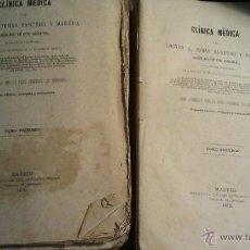 Libros antiguos: CLINICA MEDICA DEL DR. TOMAS SANTERO Y MORENO. CATEDRATICO MEDICINA UNIVERSIDAD CENTRAL, 1872. Lote 44068172