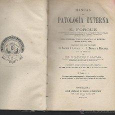 Libros antiguos: LOTE DE 2 LIBROS. PATOLOGIA EXTERNA I Y II. 2 TOMOS.. Lote 44113783