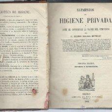 Libros antiguos: LIBRO. ELEMENTOS DE HIGIENE PRIVADA O ARTE DE CONSERVAR LA SALUD DEL INDIVIDUO. 1.864.. Lote 44114809