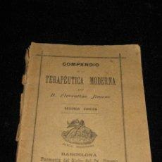 Libros antiguos: COMPENDIO DE LA TERAPEUTICA MODERNA - POR FLORENTINO JIMENO - 2ª EDICION 1891- FARMACIA EL GLOBO. Lote 44118300