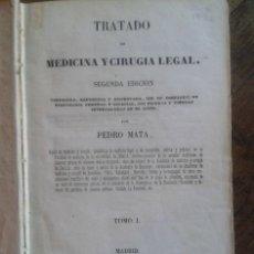 Libros antiguos: TRATADO DE MEDICINA Y CIRUGIA LEGAL - PEDRO MATA. Lote 44232437