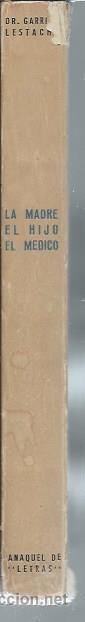 Libros antiguos: LA MADRE, EL HIJO, EL MÉDICO, GARRIDO LESTACHE, LA EDITORIAL CATÓLICA MADRID, ILUSTRA ANTONIO COBOS - Foto 3 - 44238539