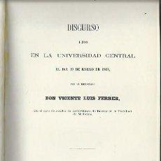 Libros antiguos: DISCURSO LEÍDO EN LA UNIVERSIDAD CENTRAL EL DÍA 19 ENERO 1868 POR VICENTE LUIS FERRER, MADRID 1868. Lote 44262405