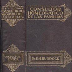 Libros antiguos: DR. HARRIS RUDDOCK. CONSULTOR HOMEOPÁTICO DE LAS FAMILIAS. 2ª ED. BARCELONA, 1927. BUENA CONSERVACÓN. Lote 44348391