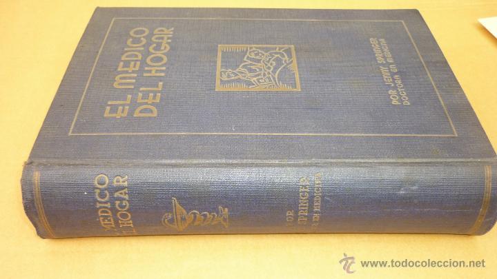 Libros antiguos: EL MEDICO DEL HOGAR. Jenny Springer. Sopena. Año 1936. Muy ilustrado con grabados y libreto adjunto - Foto 2 - 44374111