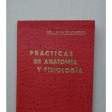 Libros antiguos: PRÁCTICAS ELEMENTALES DE ANATOMÍA Y FISIOLOGÍA (1928) MEDICINA. Lote 44744281