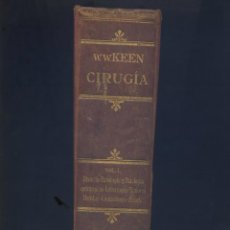 Libros antiguos: CIRUGIA-TRATADO TEORICO-PRACTICO-WILLIAM WILLIAMS KEEN-7 TOMOS-1926. Lote 44764282