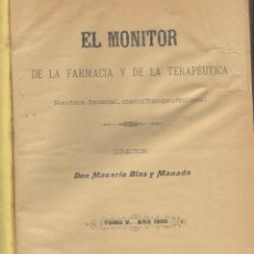 Libros antiguos: EL MONITOR DE LA FARMACIA Y DE LA TERAPEUTICA-MACARIO BLAS Y MANADA-1900. Lote 44764410