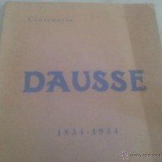 Libros antiguos: CENTENARIO LABORATORIO DAUSSE 1834-1934. Lote 44809560