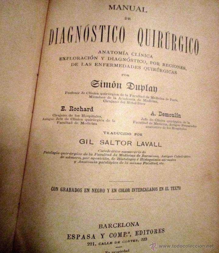 Libros antiguos: 'MANUAL DE DIAGNÓSTICO QUIRÚRJICO' S. DUPLAN. E. ROCHARD Y E. DEMOULIN. ED 1895. ESPASA. - Foto 2 - 45996442