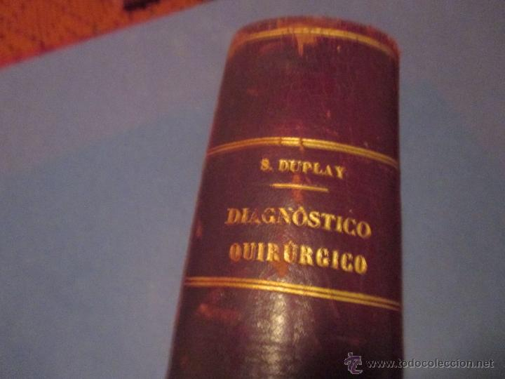 Libros antiguos: 'MANUAL DE DIAGNÓSTICO QUIRÚRJICO' S. DUPLAN. E. ROCHARD Y E. DEMOULIN. ED 1895. ESPASA. - Foto 5 - 45996442