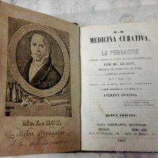 Libros antiguos: FARMACIA Y MEDICINA-ANTIGUO LIBRO-MEDICINA CURATIVA O LA PURGACION-AÑO 1863,CIRUJANO DE PARIS LE ROY. Lote 46174677