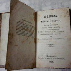Libros antiguos: FARMACIA Y MEDICINA-ANTIGUO LIBRO-MANUAL DE MATERIA MEDICA-AÑO 1831,DESCRIPCION MEDICAMENTOS. Lote 46175070