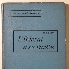 Libros antiguos: COLLET - L'ODORAT ET SES TROUBLES - PARIS 1904. Lote 46400726