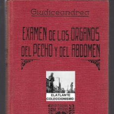 Libros antiguos: EXAMEN DE LOS ORGANOS DEL PECHO Y DEL ABDOMEN VINCENZO GIUDICEANDREA EDITORIAL MARIANO ROIG Y SISA. Lote 46649497
