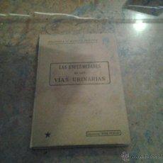 Libros antiguos: LAS ENFERMEDADES DE LAS VÍAS URINARIAS.LIBRERÍA DEL MONDE MEDICAL. PARÍS 1912. Lote 46659649