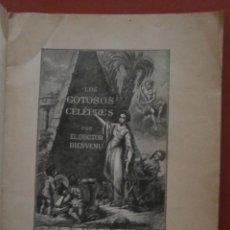 Libros antiguos: LOS GOTOSOS CELEBRES. DOCTOR BIENVENU. Lote 46704894