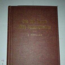 Libros antiguos: GUÍA PARA ENSAYOS MICRO FARMACOGNÓSTICOS 1927 JOS. MOELLER EDITORIAL LABOR. Lote 46614683