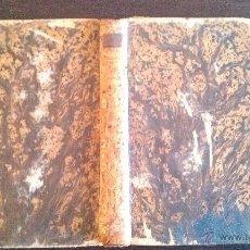 Libros antiguos: 1857. LA MEDICINA DE LAS PASIONES O LAS PASIONES CONSIDERADAS... POR F. DESCURET. PLENA PIEL. Lote 47020587