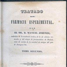 Libros antiguos: MANUEL JIMÉNEZ: TRATADO DE FARMACIA ESPERIMENTAL. MADRID, 1840. TOMO II. Lote 47080706