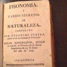 Libros antiguos: FISIONOMÍA Y VARIOS SECRETOS DE NATURALEZA RARISIMO GERONIMO CORTES 1714. Lote 47256833