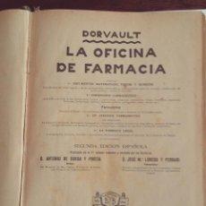 Libros antiguos: LA OFICINA DE FARMACIA DORVAULT 1930. Lote 47390180