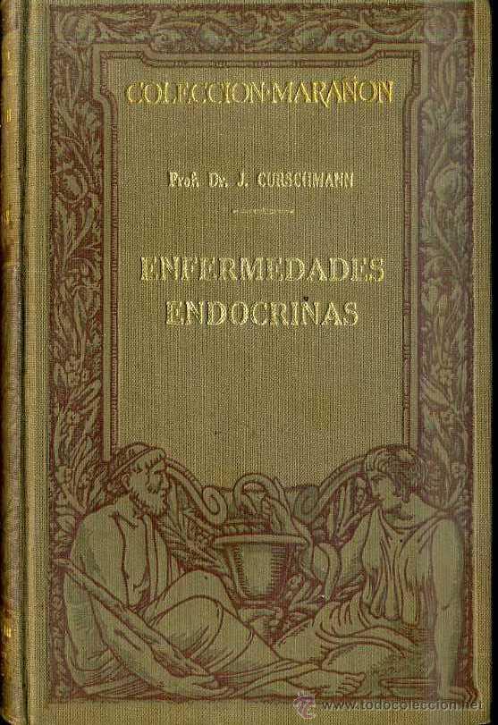 COLECCIÓN MARAÑÓN : CURSCHMANN - ENFERMEDADES ENDOCRINAS (MARIN, 1929) (Libros Antiguos, Raros y Curiosos - Ciencias, Manuales y Oficios - Medicina, Farmacia y Salud)