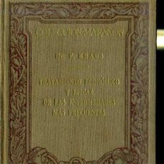 Libros antiguos: COLECCIÓN MARAÑÓN : KRAUS - TRATAMIENTO ECONÓMICO Y EFICAZ DE ENFERMEDADES FRECUENTES (MARIN, 1929). Lote 47488569