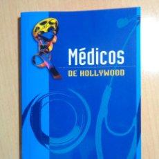 Libros antiguos: MÉDICOS DE HOLLYWOOD. Lote 48002348