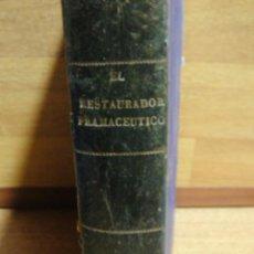 Libros antiguos: EL RESTAURADOR FARMACEUTICO - AÑOS 1876 - 1877. Lote 48507959