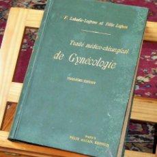 Libros antiguos: TRATADO MÉDICO-QUIRÚRGICO DE GINECOLOGIA.1904 F. LABADIE-LAGRAVE / FELIX LEGUEU.. Lote 48877193
