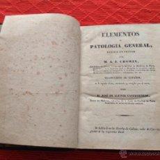 Libros antiguos: ELEMENTOS DE PATOLOGÍA GENERAL. Lote 48897587