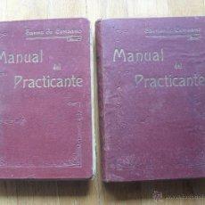 Libros antiguos: MANUAL DEL PRACTICANTE, 2 TOMOS 1 EDICION 1907, FELIPE SAENZ CENZANO. Lote 49136526