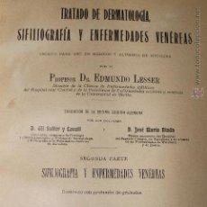 Libros antiguos: TRATADO DE DERMATOLOGIA SIFILIOGRAFIA Y ENFERMEDADES VENEREAS DR EDMMUNDO LESSER 1903. Lote 49235378