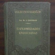 Libros antiguos: ENFERMEDADES ENDOCRINAS. JUAN CURSCHMANN, 1929. Lote 49340005