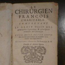 Libros antiguos: TRATADO DE CIRURGIA DE 1731, LE CHIRURGIEN FRANCOIS, LIBRO DE CIÉNCIA DEL S. XVIII. Lote 49378496