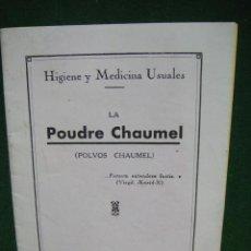 Libros antiguos: LA POUDRE CHAUMEL - POLVOS CHAUMEL - AÑO 1931. Lote 49566294