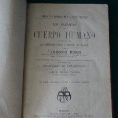 Libros antiguos: LOS PARASITOS DEL CUERPO HUMANO. TEODOSIO BONIS. 1882 MADRID. ILUSTRACIONES Y LAMINAS PLEGADAS.. Lote 49637874