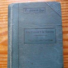 Libros antiguos: LOS MEDICOS Y LA MEDICINA - VULGARIZACIONES CIENTIFICAS - 1918.. Lote 49701995