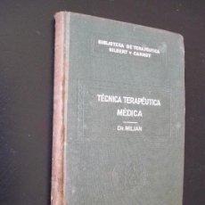 Libros antiguos: BIBLIOTECA DE TERAPÉUTICA GILBERT CARNOT ,SALVAT TOMO II TECNICA TERAPEUTICA MEDICA. Lote 49908388