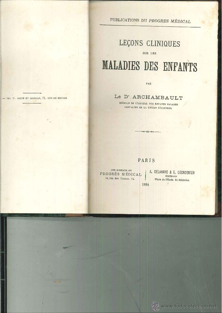 LEÇONS CLINIQUES SUR LES MALADIES DES ENFANTS. DR. ARCHAMBAULT (Libros Antiguos, Raros y Curiosos - Ciencias, Manuales y Oficios - Medicina, Farmacia y Salud)