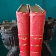 Libros antiguos: PATOLOGIA GENERAL ANATOMIA PATOLOGICA. DR. GARCIA SOLÁ. 1893. 4ª EDICION. MEDICINA.. Lote 192767257