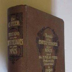 Libros antiguos: TRATADO DE ENFERMEDADES DE LOS NIÑOS - DOCTOR EMILIO FEER AÑO 1923. Lote 50097509