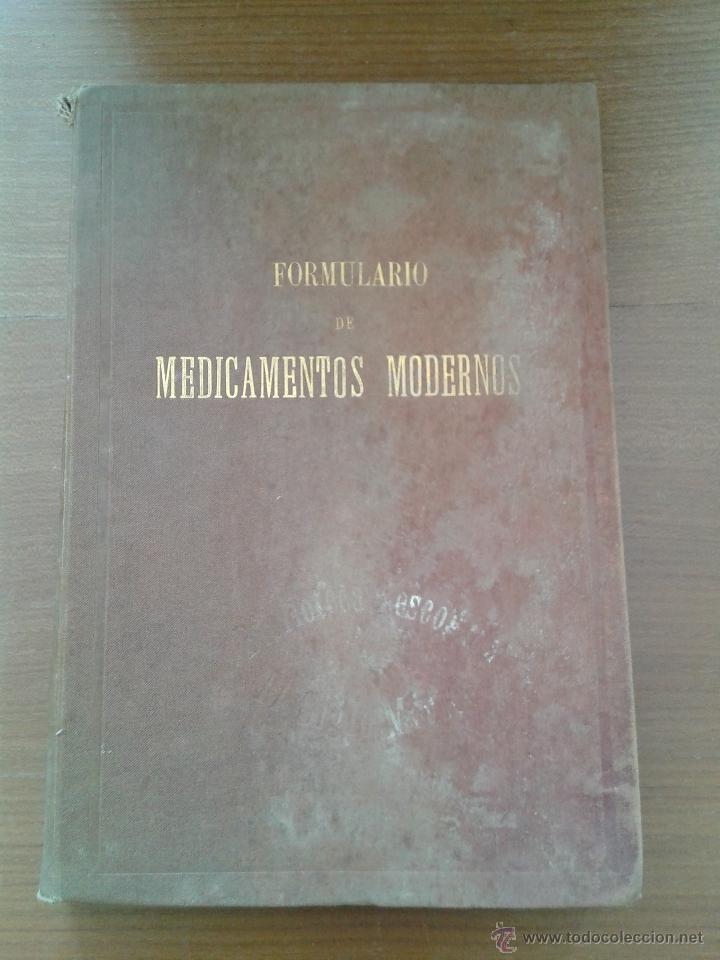 FORMULARIO DE MEDICAMENTOS MODERNOS TOMO SEGUNDO 1900 UNAS 500 PAGINAS (Libros Antiguos, Raros y Curiosos - Ciencias, Manuales y Oficios - Medicina, Farmacia y Salud)